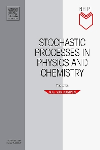 Cover image for Stochastic Processes in Physics and Chemistry