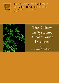 The Kidney in Systemic Autoimmune Diseases, 1st Edition,Justin Mason,Charles Pusey,Ronald Asherson,ISBN9780444529725