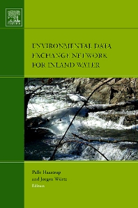 Environmental Data Exchange Network for Inland Water, 1st Edition,Palle Haastrup,Jorgen Würtz,ISBN9780444529732