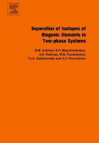 Cover image for Separation of Isotopes of Biogenic Elements in Two-phase Systems