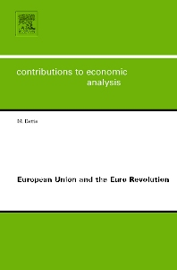 European Union and the Euro Revolution - 1st Edition - ISBN: 9780444529992