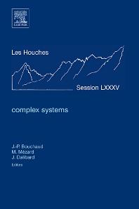 Complex Systems, 1st Edition,Jean-Philippe Bouchaud,Marc Mézard,Jean Dalibard,ISBN9780444530066