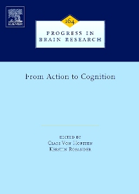 From Action to Cognition, 1st Edition,Claes Von Hofsten,Kerstin Rosander,ISBN9780444530165