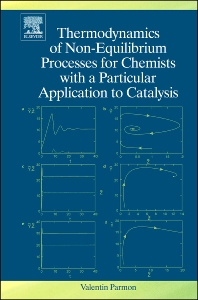 Cover image for Thermodynamics of Non-Equilibrium Processes for Chemists with a Particular Application to Catalysis