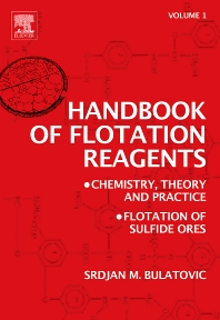 Handbook of Flotation Reagents: Chemistry, Theory and Practice - 1st Edition - ISBN: 9780444530295, 9780080471372
