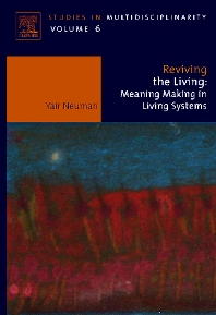 Reviving the Living, 1st Edition,Yair Neuman,ISBN9780444530332
