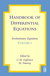 Handbook of Differential Equations: Evolutionary Equations - 1st Edition - ISBN: 9780444530349, 9780080931975
