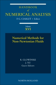 Numerical Methods for Non-Newtonian Fluids, 1st Edition,Philippe Ciarlet,R. Glowinski,Jinchao Xu,ISBN9780444530479