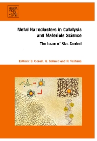 Cover image for Metal Nanoclusters in Catalysis and Materials Science: The Issue of Size Control