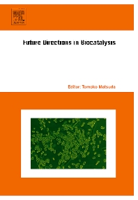 Future Directions in Biocatalysis - 1st Edition - ISBN: 9780444530592, 9780080545264