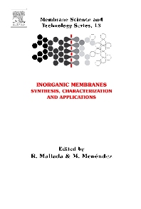 Inorganic Membranes: Synthesis, Characterization and Applications, 1st Edition,Reyes Mallada,Miguel Menéndez,ISBN9780444530707