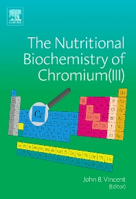 The Nutritional Biochemistry of Chromium(III) - 1st Edition - ISBN: 9780444530714, 9780080475394