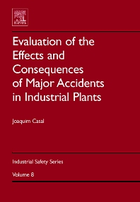 Book Series: Evaluation of the Effects and Consequences of Major Accidents in Industrial Plants