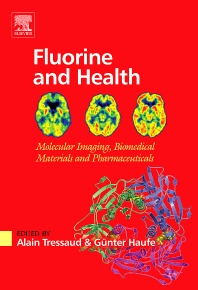 Fluorine and Health, 1st Edition,Alain Tressaud,Günter Haufe,ISBN9780444530868