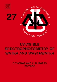 UV-visible Spectrophotometry of Water and Wastewater, 1st Edition,Olivier Thomas,Christopher Burgess,ISBN9780444530929