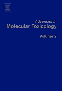Advances in Molecular Toxicology - 1st Edition - ISBN: 9780444530981, 9780080561011