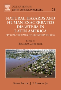 Natural Hazards and Human-Exacerbated Disasters in Latin America - 1st Edition - ISBN: 9780444531179, 9780080932187