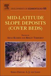 Mid-Latitude Slope Deposits (Cover Beds), 1st Edition,Arno Kleber,Birgit Terhorst,ISBN9780444531186