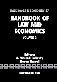 Handbook of Law and Economics, 1st Edition,A. Mitchell Polinsky,Steven Shavell,ISBN9780444531209