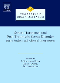 Stress Hormones and Post Traumatic Stress Disorder:, 1st Edition,E. Ronald de Kloet,Melly Oitzl,Eric Vermetten,ISBN9780444531407