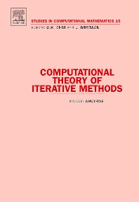 Computational Theory of Iterative Methods, 1st Edition,Ioannis Argyros,ISBN9780444531629