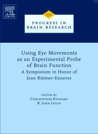 Cover image for Using Eye Movements as an Experimental Probe of Brain Function