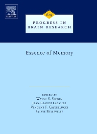 Essence of Memory, 1st Edition,Wayne Sossin,Jean-Claude Lacaille,Vincent Castellucci,Sylvie Belleville,ISBN9780444531643