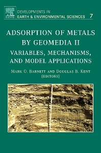 Adsorption of Metals by Geomedia II, 1st Edition,Mark Barnett,Douglas Kent,ISBN9780444532121
