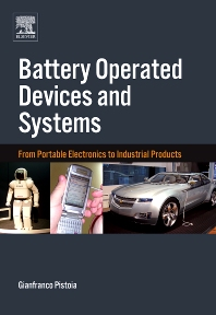 Battery Operated Devices and Systems, 1st Edition,Gianfranco Pistoia,ISBN9780444532145