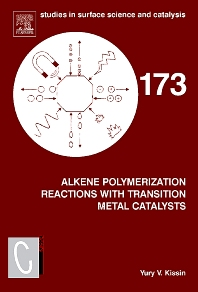Alkene Polymerization Reactions with Transition Metal Catalysts, 1st Edition,Yury Kissin,ISBN9780444532152