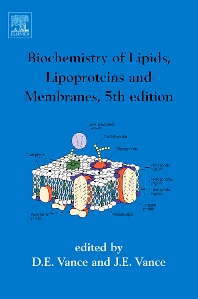 Cover image for Biochemistry of Lipids, Lipoproteins and Membranes