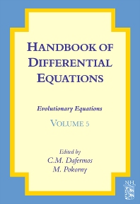 Handbook of Differential Equations: Evolutionary Equations - 1st Edition - ISBN: 9780444532220, 9780080932590