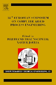 18th European Symposium on Computer Aided Process Engineering, 1st Edition,Bertrand Braunschweig,Xavier Joulia,ISBN9780444532275