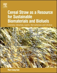 Cover image for Cereal Straw as a Resource for Sustainable Biomaterials and Biofuels