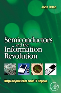 Cover image for Semiconductors and the Information Revolution