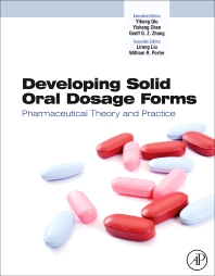 Developing Solid Oral Dosage Forms, 1st Edition,Yihong Qiu,Yisheng Chen,Geoff Zhang,Lirong Liu,Lawrence Yu,Venkatramana  Rao,William Porter,ISBN9780444532428