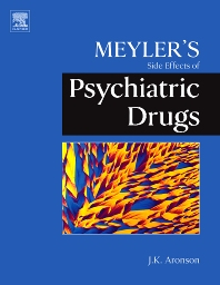 Meyler's Side Effects of Psychiatric Drugs, 1st Edition,Jeffrey K. Aronson,ISBN9780444532664