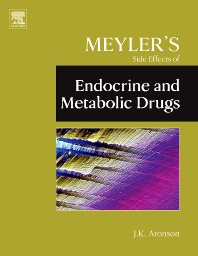 Meyler's Side Effects of Endocrine and Metabolic Drugs, 1st Edition,Jeffrey K. Aronson,ISBN9780444532718