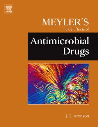Meyler's Side Effects of Antimicrobial Drugs, 1st Edition,Jeffrey K. Aronson,ISBN9780444532725