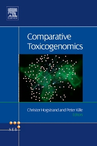 Comparative Toxicogenomics, 1st Edition,Christer Hogstrand,Pete Kille,ISBN9780444532749