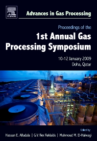 Proceedings of the 1st Annual Gas Processing Symposium, 1st Edition,Hassan Alfadala,G.V. Rex Reklaitis,Mahmoud M. El-Halwagi,ISBN9780444532923