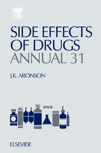 Side Effects of Drugs Annual, 1st Edition,Jeffrey K. Aronson,ISBN9780444532947