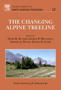The Changing Alpine Treeline, 1st Edition,David Butler,George Malanson,Stephen Walsh,Daniel Fagre,ISBN9780444533647