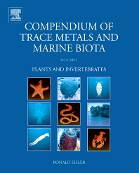 Compendium of Trace Metals and Marine Biota - 1st Edition - ISBN: 9780444534361, 9780080963525