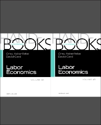 HANDBOOK OF LABOR ECONOMICS, VOLUME 4A & B SET, 1st Edition,Orley Ashenfelter,David Card,ISBN9780444534682