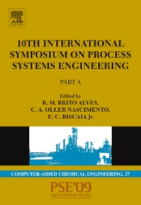 10th International Symposium on Process Systems Engineering - PSE2009 - 1st Edition - ISBN: 9780444534729, 9780444534736
