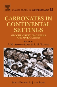 Carbonates in Continental Settings - 1st Edition - ISBN: 9780444535269, 9780444535276