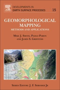 Geomorphological Mapping, 1st Edition,Mike Smith,Paolo Paron,James Griffiths,ISBN9780444535368