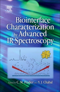 Biointerface Characterization by Advanced IR Spectroscopy, 1st Edition,C.-M. Pradier,Y.J. Chabal,ISBN9780444535580