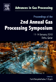 Proceedings of the 2nd Annual Gas Processing Symposium, 1st Edition,Farid Benyahia,Fadwa Eljack,ISBN9780444535887